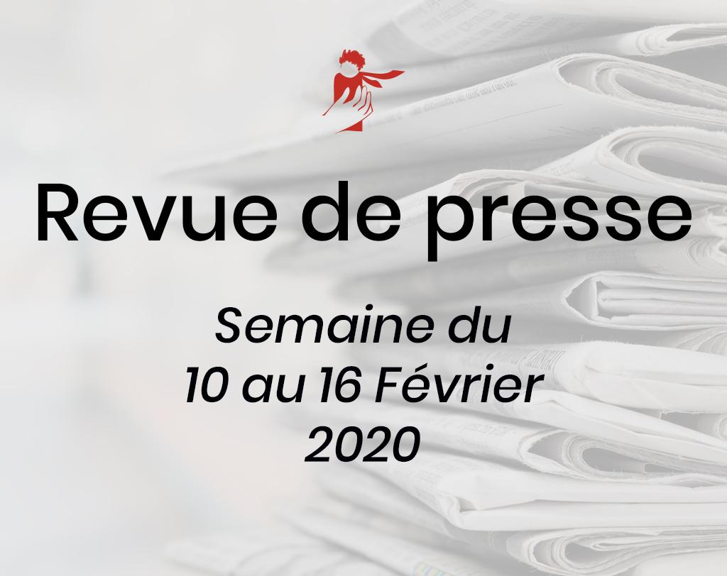 Revue de presse du 10 au 16 février 2020
