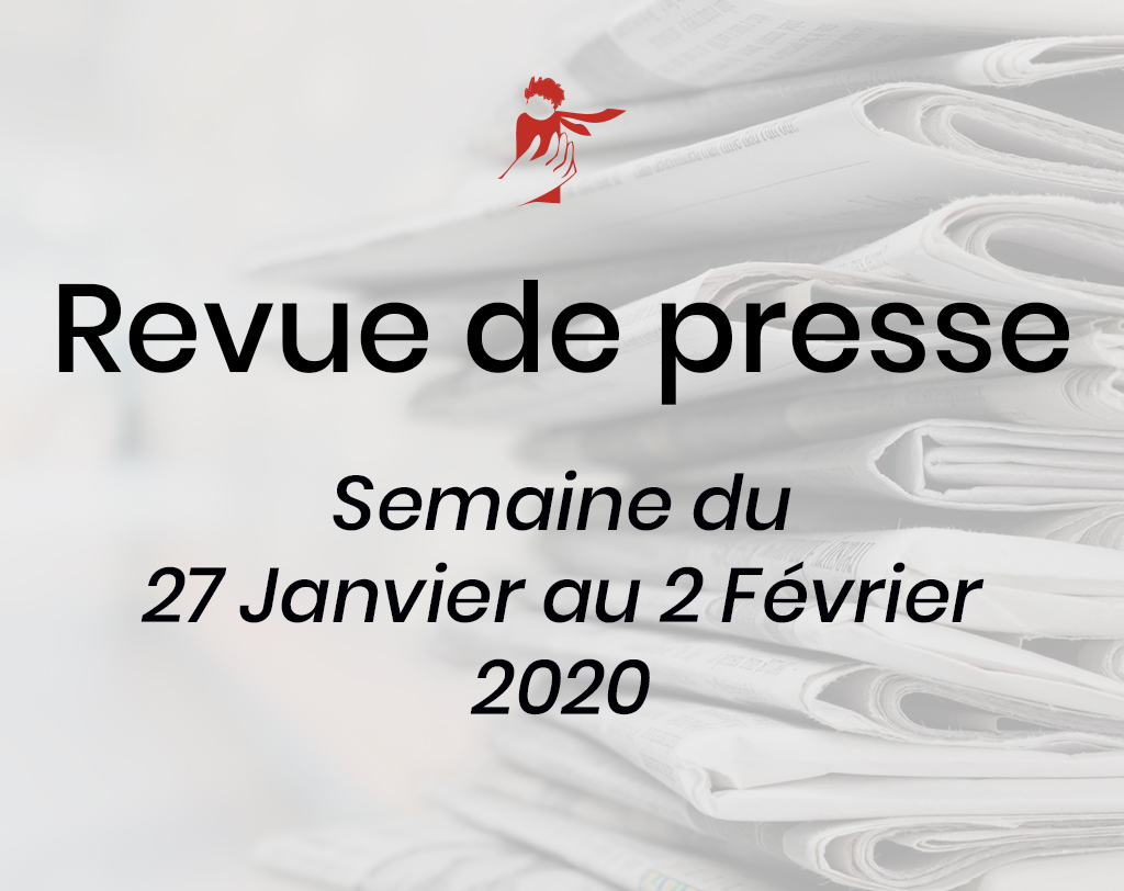 Revue de presse du 27 janvier au 2 février 2020