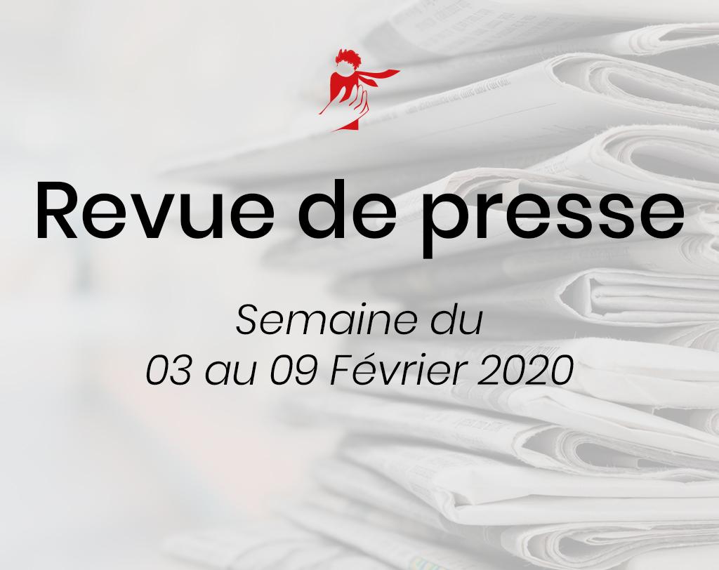 Revue de presse du 3 au 9 février 2020