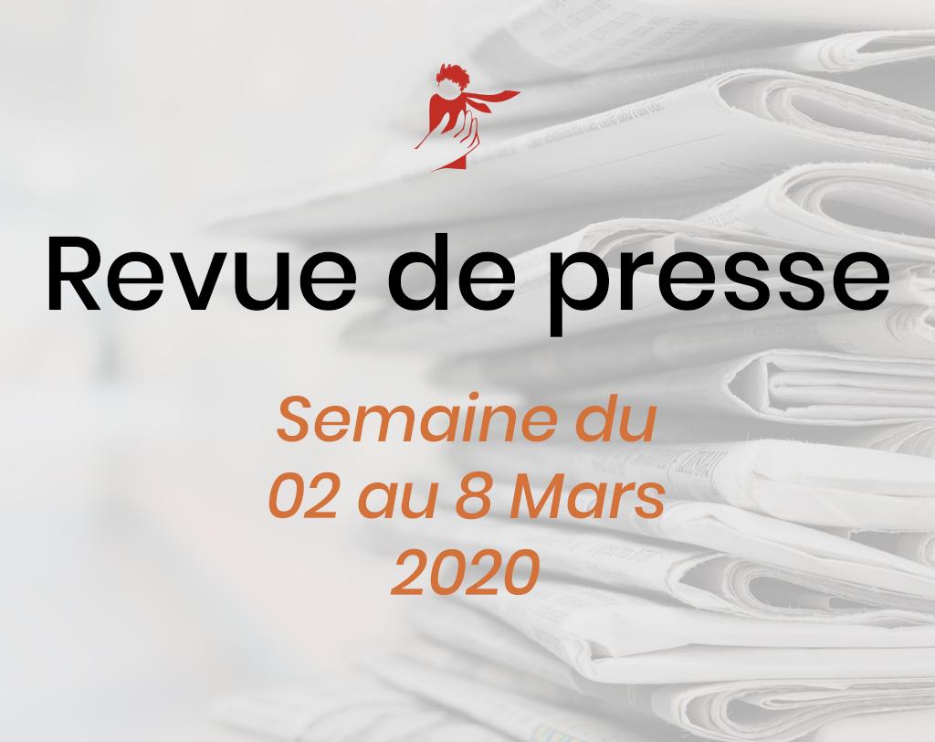 Revue de presse du 2 au 8 mars
