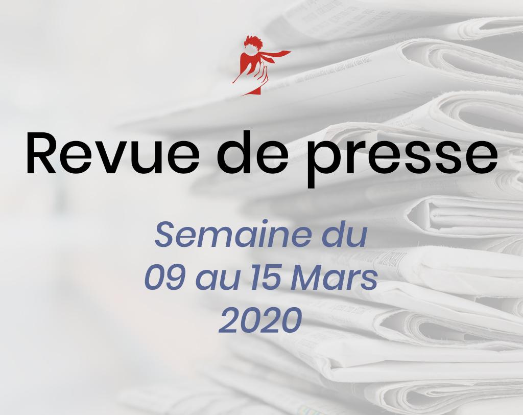 Revue de presse du 9 au 15 mars