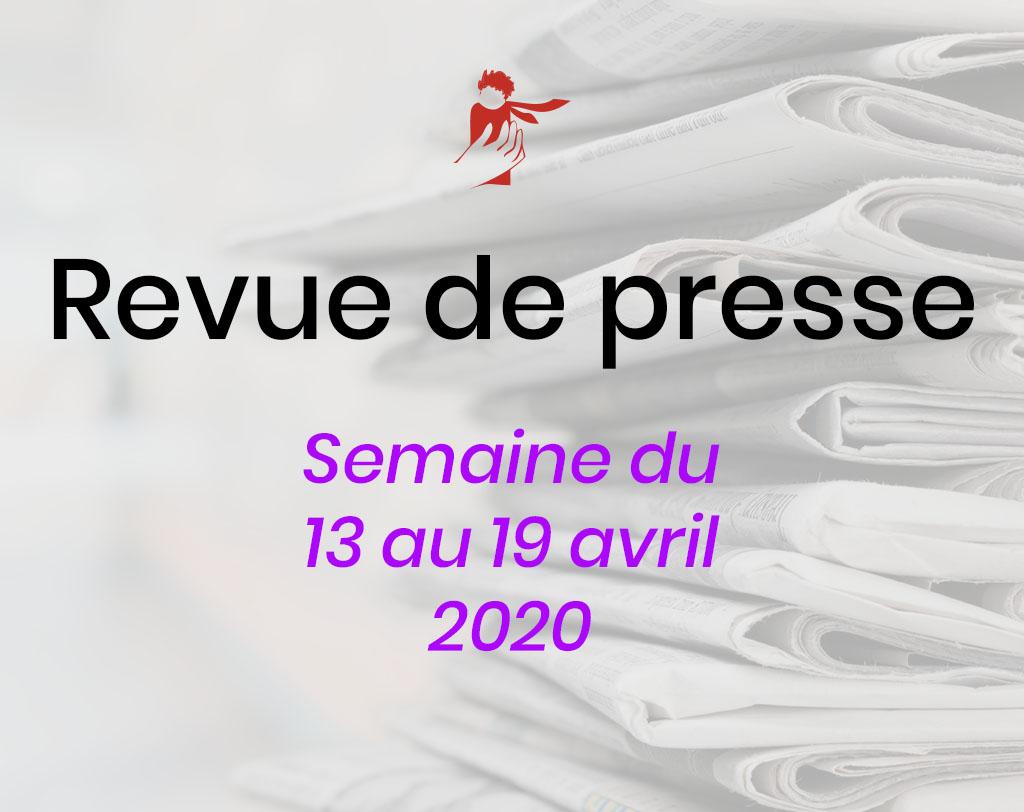 Revue de presse 13 au 19 avril