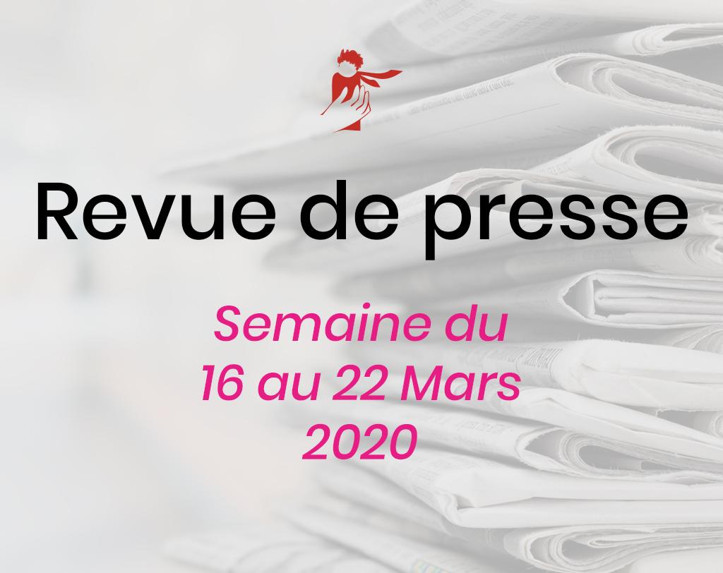 Revue de presse du 16 au 22 mars