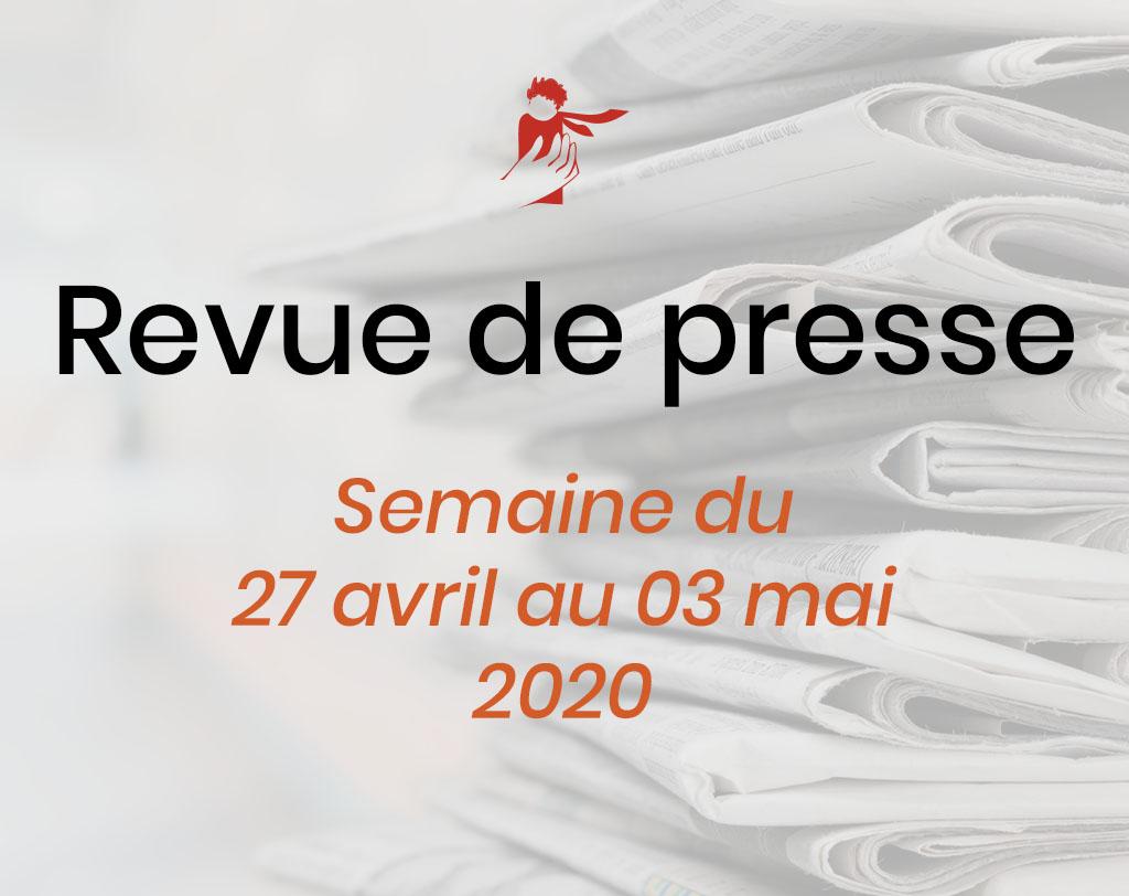 Revue de presse du 27 avril au 3 mai