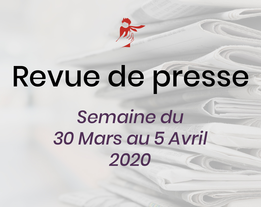 Revue de presse du 30 mars au 5 avril