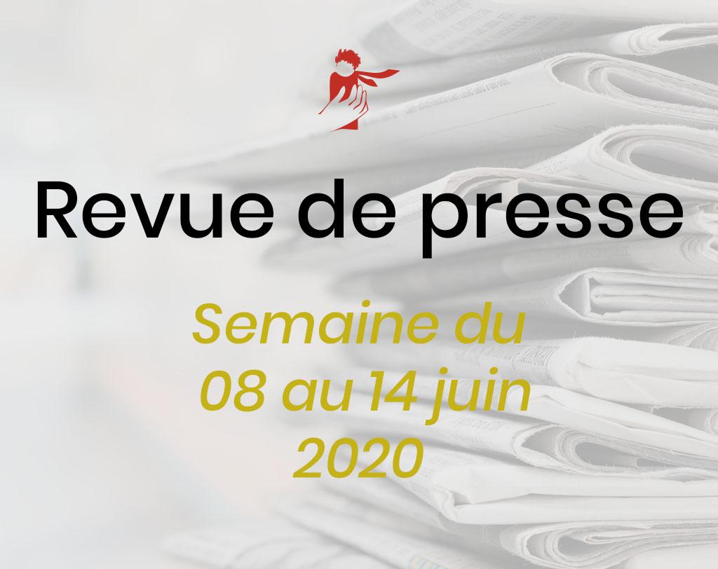 Revue de presse du 8 au 14 juin