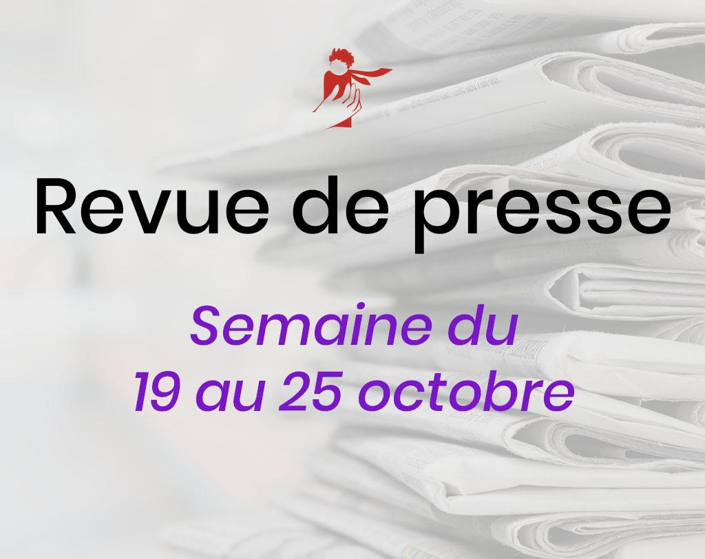 Revue de presse du 19 au 25 octobre