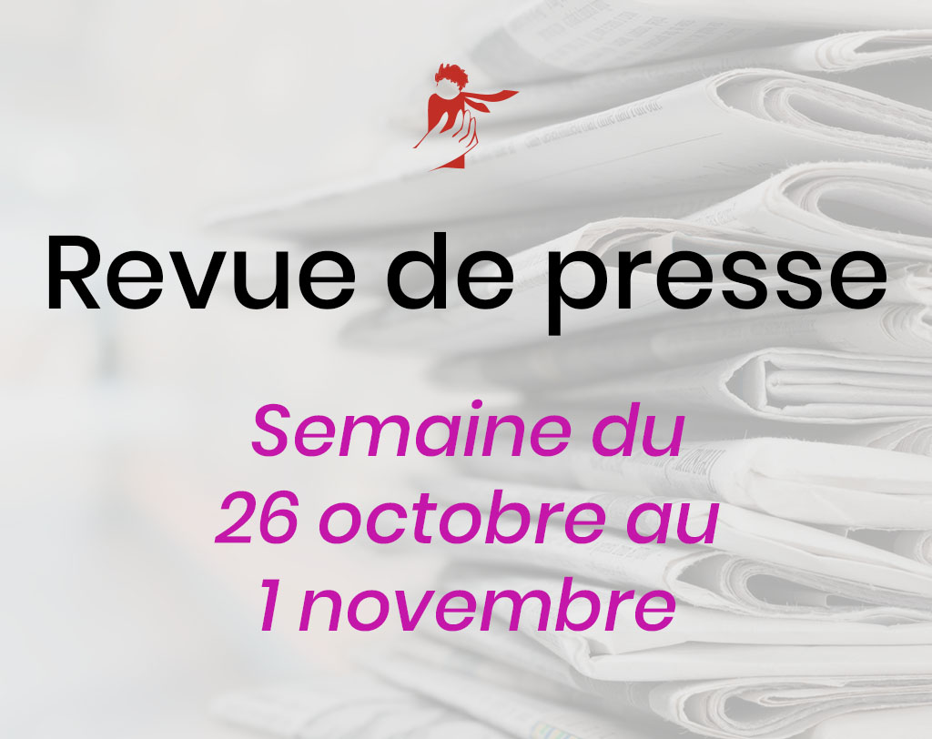 Revue de presse du 26 octobre au 1er novembre
