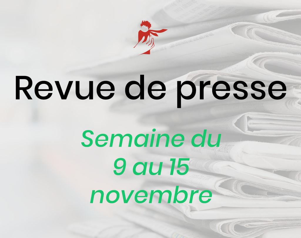 Revue de presse du 9 au 15 novembre