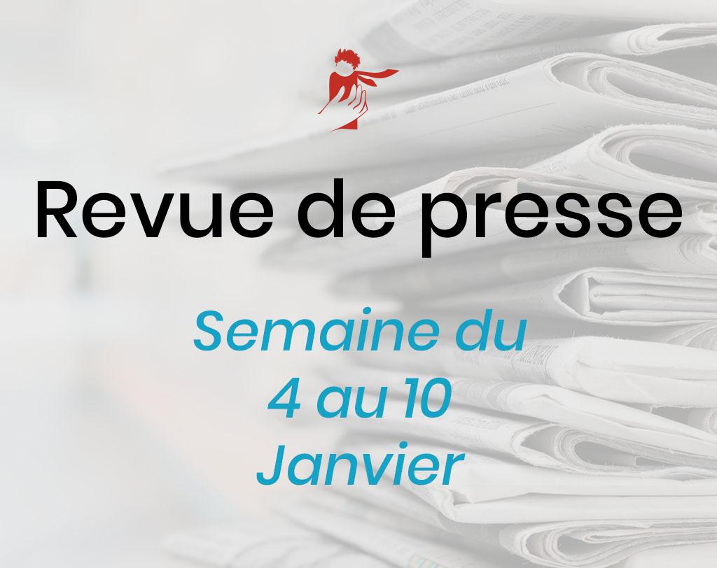 Revue de presse du 4 au 10 janvier 2021