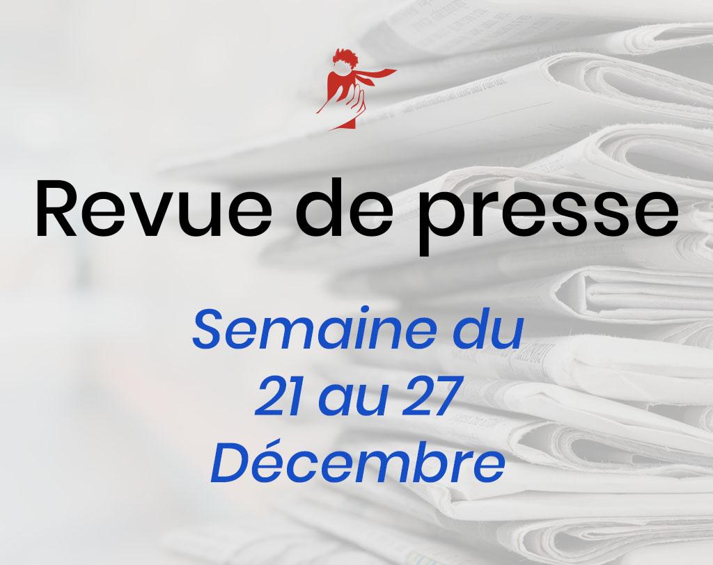 Revue de presse du 21 au 27 décembre