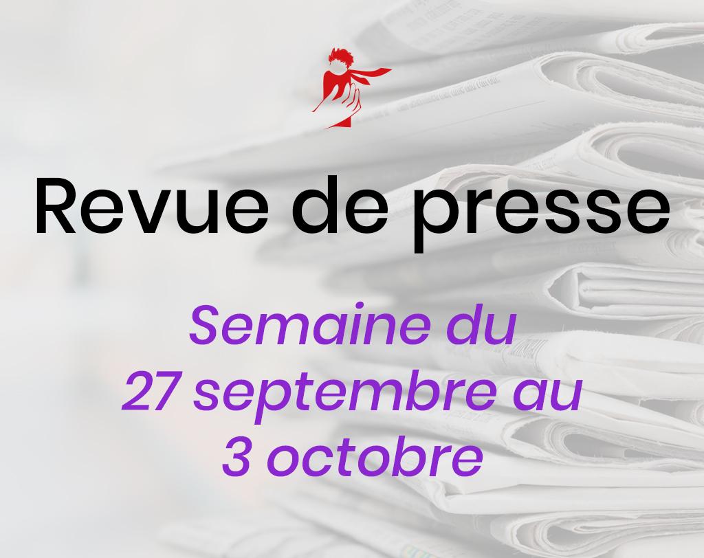 Revue de presse du 27 septembre au 3 octobre